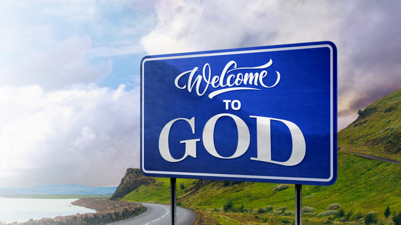 Welcome to God