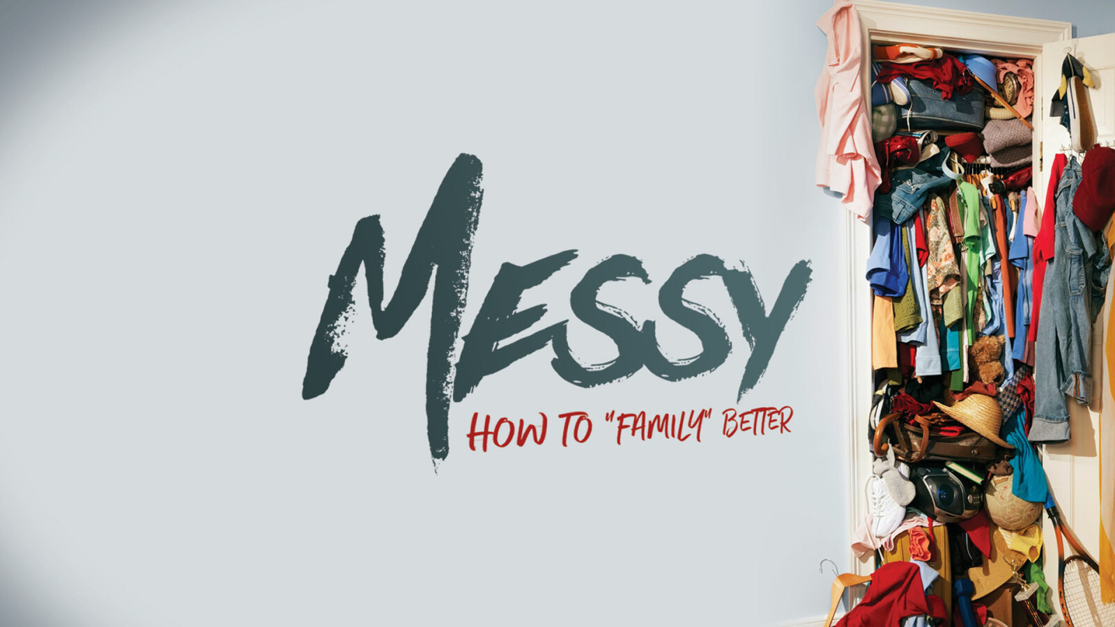 Messy - How to