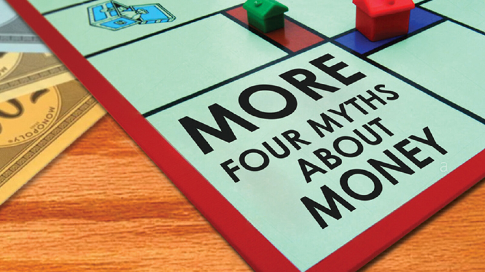 More - Four Myths About Money