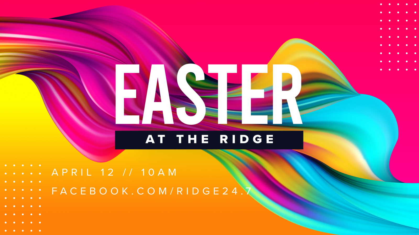 Easter at The Ridge - 2020